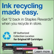 Ink recycling made easy. Get $2 back in Staples Rewards when you recycle in store. HP Authorized Collection Location for Original HP Cartridges.
