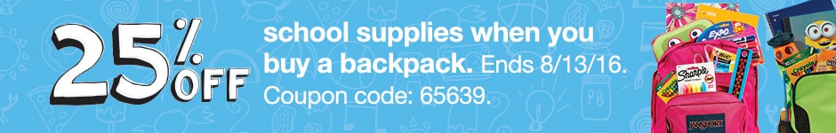25% Off School Supplies When You Buy a Backpack!